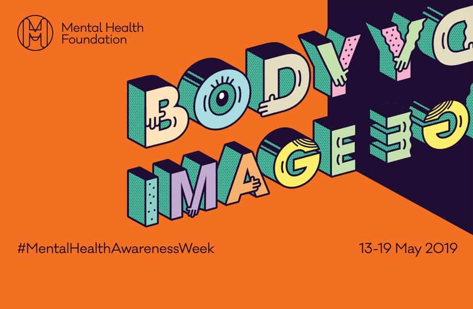 Mental HealthAwareness Week 2019: Body Image
