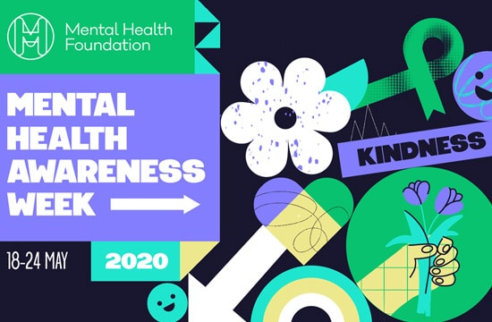 Mental Health Awareness Week 2020 – Kindness